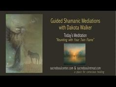 ▶ Reuniting With Your Twin Flame - Guided Shamanic Meditation - YouTube