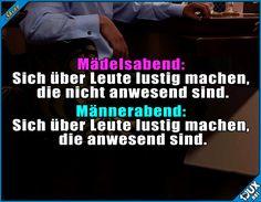 Der kleine Unterschied :) #Männerabend #Mädelsabend #sowahr #Sprüche #lustig #Jodel #Memes