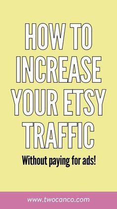 How to Increase your Etsy Traffic (for free!) Making Money So steigern Sie Ihren Etsy-Traffic, ohne