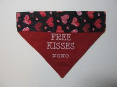 Valentine's Day Free Kisses Dog Bandana Over by occasionsbysarah