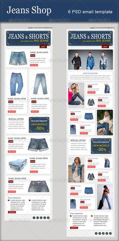 Jeans Shop - PSD Email Template  #GraphicRiver        Jeans Shop is created for email of mailings of new goods of your shop of jeans clothes. Features     6 PSD file format    Fully editable & organized layers in group.  Font Information   Georgia:  .fonts /font/monotype-font-bureau/georgia-pro?QueryFontType=Web&src=GoogleWebFonts Sources and Credits For preview photos with photodune are used: 1,  2,  3,  4,  5,  6,  7,  8,  9,  10,  11,  12,  13,  14,  15,  16,  17,  18,  19,  20,  21…