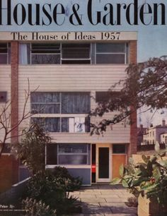 """The house of ideas 1957 is a three-storey terrace house designed with all the order and discipline of its Georgian forbears, but fitting today's needs like a glove""."