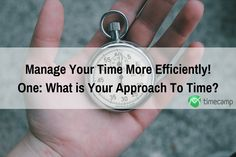 Manage Your Time More Efficiently!