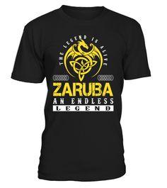 The Legend is Alive ZARUBA An Endless Legend Last Name T-Shirt #LegendIsAlive