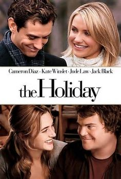 The Holiday - one of my favorite feel good films :)