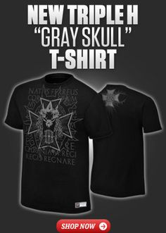 It's time to play The Game in Triple H's new Gray Skull T-shirt only available at WWEShop.com!