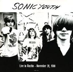 Sonic Youth Live In Austin – November 26, 1988 Vinyl LP