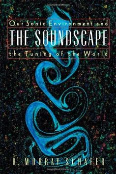 The Soundscape by R. Murray Schafer. $11.53. Publisher: Destiny Books; Original edition (October 1, 1993). Author: R. Murray Schafer