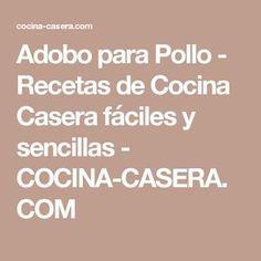 Adobo para Pollo - Recetas de Cocina Casera fáciles y sencillas - COCINA-CASERA.COM