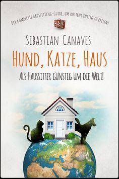 Hund Katze Haus - Sebastian Canaves