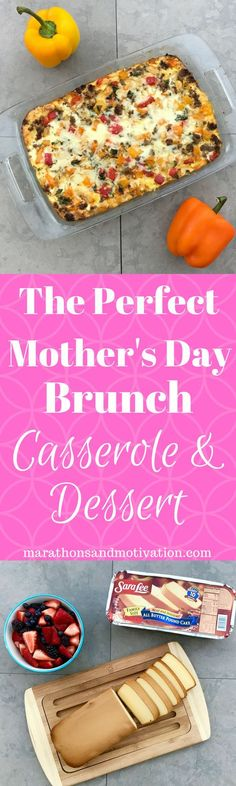 The PERFECT Mother's Day Brunch Casserole made with Eggs | Sausage | Bell Peppers & Dessert with Pound Cake | Berries | Family Breakfast Ad