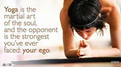 yoga is the marital art of the soul