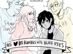 """Piper once said that Percy wasn't her type.   So did Nico at the end of BoO.  what if,   piper and nico   formed a club called 'We Love Hot Blondies with Blue Eyes"""" 