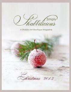 Simply shabbilicious magazine, issue 4, 2013 (christmas)