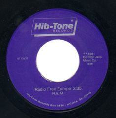 "An original copy of R.E.M.'s 45, ""Radio Free Europe."""