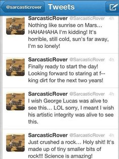 funny, funny pictures, funny photos, hilarious, twitter, funny tweets, awesome, HILARIOUS: Sarcastic Curiosity Rover Twitter Account