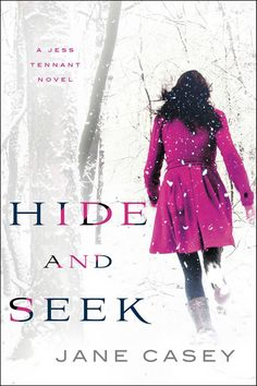 Hide and Seek - Jane Casey