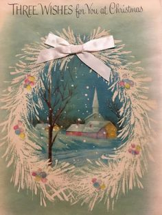 A personal favorite from my Etsy shop https://www.etsy.com/listing/462666948/vintage-christmas-card-three-wishes