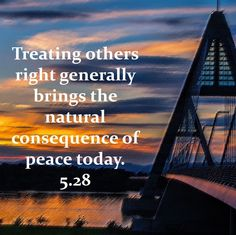MAY 28: Treating others right generally brings the natural consequence of peace today. #Proverbs16 @christianity @astrology @horoscope