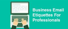 It is important to follow the basics of business email etiquettes to getting message across in impressive way. Read this articles to help you to how to write email in profession.