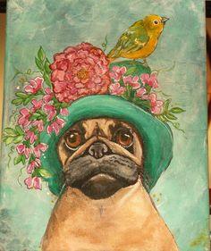 ORIGINAL PAINTING ON CANVAS ART FAWN PUG DOG SPRING FLOWERS BIRD HAT PINK GINA