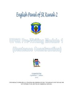 UPSR Pre-Writing Module 1 (Sentence Construction) by Cynthia James via slideshare