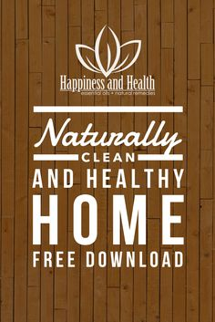 Naturally Clean and Healthy Home