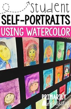 First Week Watercolor Portraits Student self-portraits using watercolor are a great first week of school activity. It's also a fun project to repeat at the end of the school year. Read all about how to use this fun idea in the classroom. Self Portrait Kids, Student Self Portraits, Kindergarten Self Portraits, Portraits For Kids, Kindergarten Art Projects, Classroom Art Projects, School Art Projects, Art Classroom, Year 4 Classroom