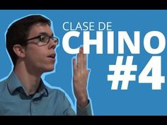 Curso de Chino #4 - Time For Excellence - YouTube