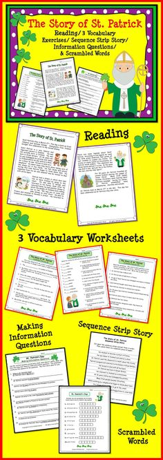 The Story of St. Patrick:  Reading/ 3 Vocabulary Exercises/ Sequence Strip Story/ Making Information Questions/ Scrambles Words