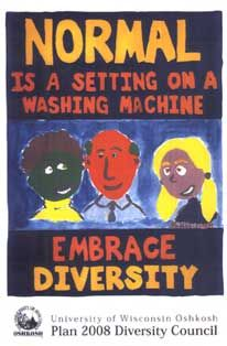 Normal is a setting on a washing machine: Embrace Diversity!