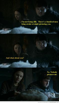Poor Samwell, he's so silly - Game Of Thrones Memes