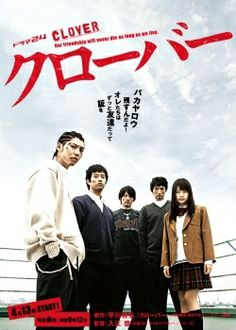Clover (Japanese Drama). Partially subbed only up to episode 7. 5 episodes missing!