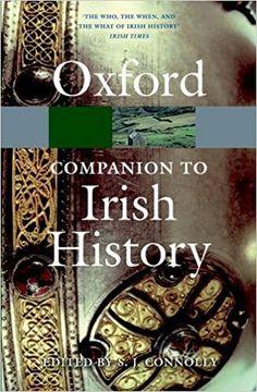 The Oxford Companion to Irish History Oxford Paper Reference: Amazon.de: S. J. Connolly: Fremdsprachige Bücher