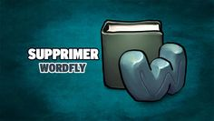 Supprimer WordFly - https://www.comment-supprimer.com/wordfly/