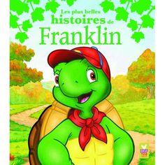 Livre Les plus belles histoires de Franklin,des 3ans