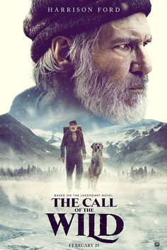 """Coming Soon: An Adventure That Will Fill Your Heart and Chill Your Bones """"The Call of the Wild"""" Starring Harrison Ford, Karen Gillan, Bradley Whitford 2020 Movies, Hd Movies, Disney Movies, Movies To Watch, Movies Online, Movies Free, Action Movies, Film Movie, Dan Stevens"""