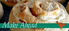 Make Ahead Meals - Appetizer, Breakfast, Side Dish, Mail Course, Dessert