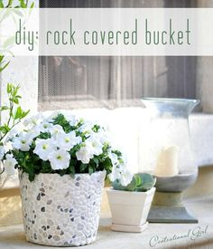 diy rock covered bucket - how to make a planter with a metal bucket, can or clay pot and river rock.