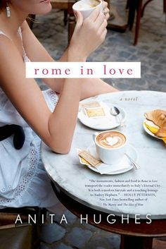 Looking for books to bring to the beach this summer? Try this list, including Rome in Love by Anita Hughes.