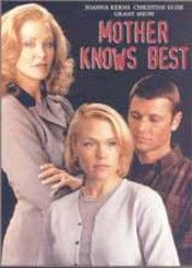 """""""Mother Knows Best"""" starring Joanna Kerns, Christine Elise (aka Emily Valentine), and Grant Show"""