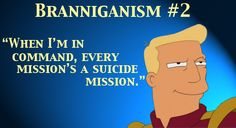 Zapp Brannigan on command.  Futurama forever! Futurama Quotes, Futurama Characters, Zapp Brannigan, World Of Tomorrow, 90s Cartoons, Homer Simpson, Friends Mom, Geek Out, Hilarious