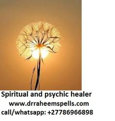 Online psychic reading voodoo spells, money spells, protection spells and hex removal +27786966898 Email: info@drraheemspells.com/drraheem22@gmail.com  visit: http://www.drraheemspells.com  https://www.linkedin.com/in/psychic-raheem-93536379/  https://plus.google.com/113935548839385207758  https://za.pinterest.com/drraheem/  https://twitter.com/drraheem22  https://vimeo.com/psyschicraheem  https://www.flickr.com/people/148873604@N04/  https://www.facebook.com/psychicraheem1…