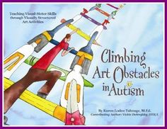 Climbing Art Obstacles in Autism includes:  art activities tied to early learning themes,  projects that incorporate visual-motor skills,  many colorful photos that depict logical sequences of steps,  checklists to assist students in collecting needed materials, and  detachable pages for easy use in special needs or inclusion classrooms.