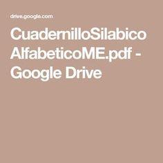 CuadernilloSilabicoAlfabeticoME.pdf - Google Drive
