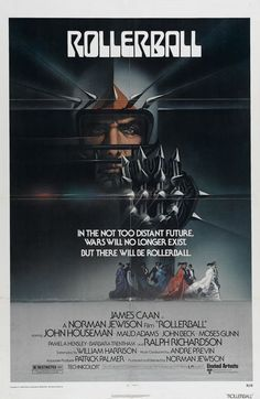 June 25th (1975): Rollerball, Norman Jewison (dir).    In a corporate controlled future, an ultra-violent sport known as Rollerball represents the world, and one of it's powerful athletes is out to defy those who want him out of the game.