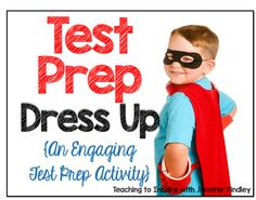 Get your kids excited about test prep with this fun dress up activity. My 5th graders Love it!