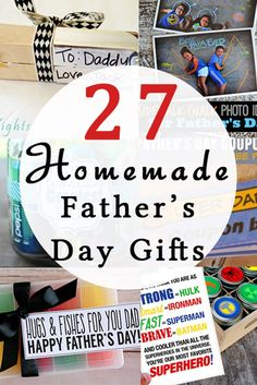 27 Homemade Father's Day Gift Ideas that are easy to put together, the kids can help with, and Dads will love!