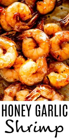 These honey garlic shrimp are glazed in the most delicious sweet and savory sauce Healthy quick and easy to make all you ll need is one skillet 5 ingredients and 20 minutes for this shrimp recipe Buttered Shrimp Recipe, Garlic Butter Shrimp, Shrimp Recipes Easy, Simple Recipes, Seafood Recipes, Eating Plans, Diet Plans, Breakfast Recipes, Vegetarian Breakfast