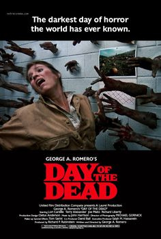 Day of the dead fanmade poster Zombie Movies, Scary Movies, The Best Films, Iconic Movies, Horror Movie Posters, Horror Films, George Romero, Film Distribution, Movie Posters